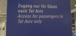 Alle Gäste nach Israel werden separiert